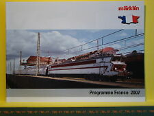 Catalogue MARKLIN HO Z Programme France 2007 F 12000 40100 PBA INOX Sybic SECO D