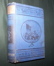 1892 VINTAGE SAVED FROM THE SEA LOSS OF THE VIPER W H G KINGSTON 32 ENGRAVINGS