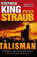 The Talisman: v. 1: Road of Trials by Peter Straub, Stephen King (Paperback,...