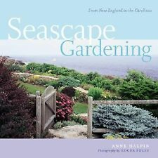 01 May, 2006, Seascape Gardening: From New England to the Carolinas, Anne Halpin