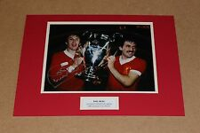 HAND SIGNED PHIL NEAL IN LIVERPOOL SHIRT AUTOGRAPH PHOTO MOUNT + COA 1981