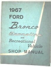 1967 FORD BRONCO AND ECONOLINE AND RECREATIONAL VEHICLE SHOP REPAIR MANUAL