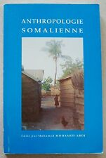 Anthropologie somalienne: Actes IIe Colloque études somaliennes M MOHAMED ABDI