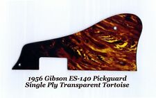 ES-140 Pickguard 1-Ply Transparent Tortoise for Gibson Vintage Guitar Project