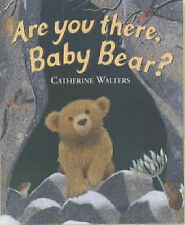 Walters, Catherine Are You There, Baby Bear? (Alfie Bear) (Little Tiger Press) V