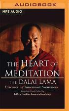The Heart of Meditation : Discovering Innermost Awareness by Dalai Lama XIV...