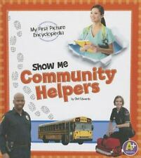 Show Me Community Helpers: My First Picture Encyclopedia (My First Pic-ExLibrary