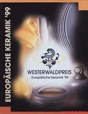 Fachbuch Europäische Keramik '99 Westerwaldpreis SEHR viele Keramiker aus Europa