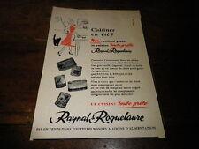 RAYNAL & ROQUELAURE - TOUTE PRETE - Publicité de presse / Press advert !!! 1956