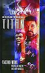 Star Trek: Titan #1: Taking Wing : Taking Wing by Michael A. Martin and Andy...