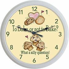 """To Bake Or Not To Bake? What a Silly Question!"" Clock Bakery Cookies Cupcakes"