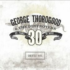 "GEORGE THOROGOOD ""GREATEST HITS "" CD NEUWARE"