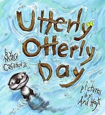 Utterly Otterly Day by Mary Casanova (2008, Book, Other)