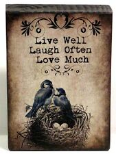 Shabby Birds On Nest Live Well Laugh Often  Wood Block Shelf Sitter SIgn