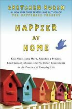 Happier at Home Hardcover Book by Gretchen Rubin