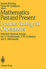 Mathematics Past and Present: Fourier Integral Operators-ExLibrary