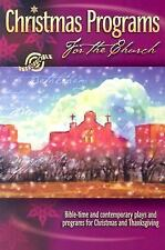Christmas Programs for the Church: 2004 Edition (Shown Above)