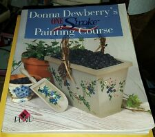 One Stroke Painting Course by Plaid Enterprises Staff (2000, Paperback)