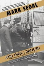 And Then I Danced: Traveling the Road to LGBT Equality  (ExLib)