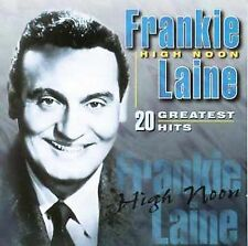 Frankie Laine : High Noon/20 Greatest Hit CD (1997)
