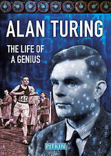 Alan Turing: The Life of a Genius by Dermot Turing (Paperback, 2017)