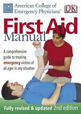 American College of Emergency Physicians First Aid Manual, Secondedition (Americ