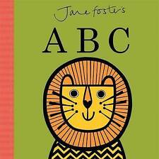 Jane Foster's ABC by Jane Foster (Board book, 2015)