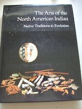 Arts of the North American Indian Native Traditions in Evolution 1986 Indianer