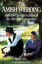 Amish Wedding & Other Special Occasions: of the Old Order Communities (People's
