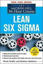 The McGraw-Hill 36-Hour Course: Lean Six Sigma McGraw-Hill 36-Hour Courses