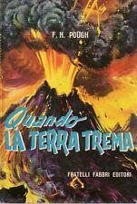 E5 Quando la terra trema Pough Fabbri 1960