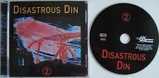 DISASTROUS DIN   2   ___   18 Track CD  ALBUM   ___