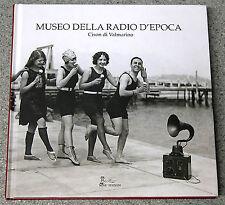 catalogo del MUSEO della RADIO D'EPOCA di Cison di Valmarino TREVISO old radios