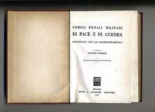 CODICI PENALI MILITARI DI PACE E DI GUERRA # Dott.A.Giuffrè Editore 1963