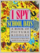 I Spy School Days: A Book of Picture Riddles by Jean Marzollo Hardcover Book