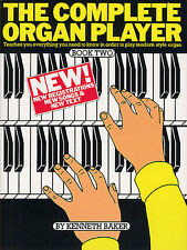 The Complete Organ Player Learn to Play Beginner Lesson Tutor Music Book 2