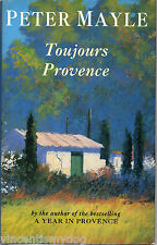 Toujours Provence by Peter Mayle (hardback, 1991)