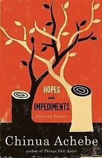 Hopes and Impediments : Selected Essays by Chinua Achebe (1990, Paperback)