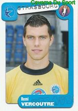 365 REMY VERCOUTRE FRANCE RC.STRASBOURG STICKER FOOT 2005 PANINI