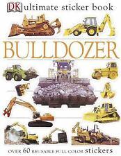 Ultimate Sticker Bks.: Bulldozer (2004, Paperback)