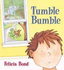 Tumble Bumble Felicia Bond Hardcover