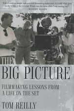 The Big Picture: Filmmaking Lessons from a Life on the Set, Tom Reilly, Good Con
