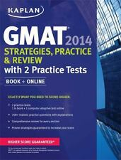 Kaplan GMAT 2014 Strategies, Practice, and Review with 2 Practice Tests: book +