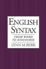 English Syntax : From Word to Discourse by Lynn M. Berk (1999, Paperback)