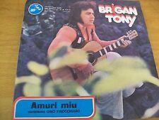"""BRIGAN TONY AMURI MIU - A CASSA MALATIA  7"""""""