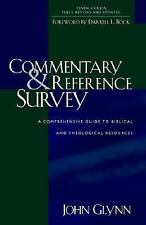 Commentary and Reference Survey : A Comprehensive Guide to Biblical and...
