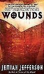 WOUNDS by JEMIAH JEFFERSON Vampire Quartet Paperback Horror Vampires