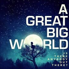 Is There Anybody out There? [A Great Big World] [888837705523] New CD