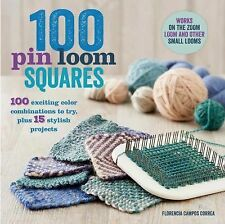100 Pin Loom Squares : 100 Exciting Color Combinations to Try, and 15 Stylish...