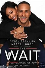 The Wait : A Powerful Practice for Finding the Love of Your Life and the Life...